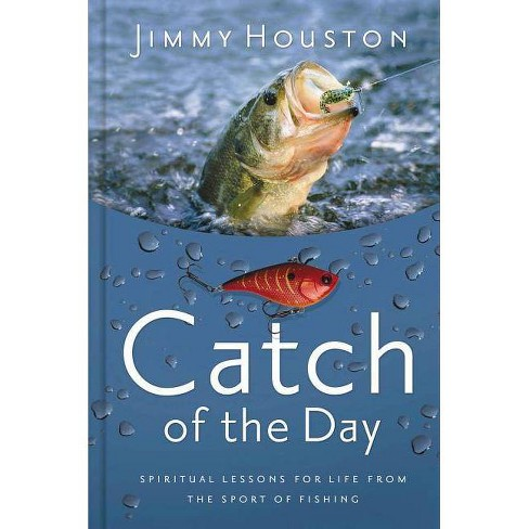 Catch of the Day - by  Jimmy Houston (Hardcover) - image 1 of 1