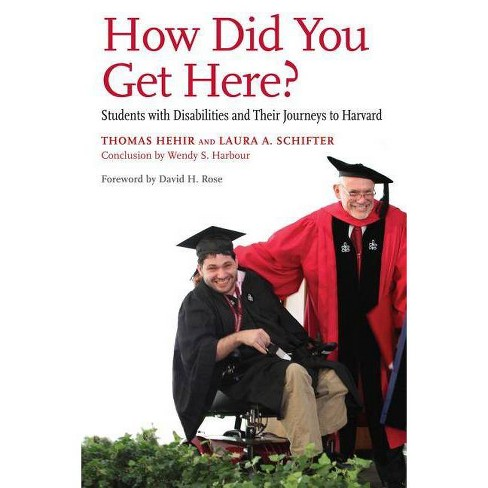 How Did You Get Here? - by  Thomas Hehir & Laura A Schifter & Wendy S Harbour (Paperback) - image 1 of 1