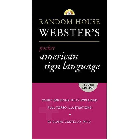 Random House Webster's Pocket American Sign Language Dictionary - 2 Edition by  Elaine Costello - image 1 of 1