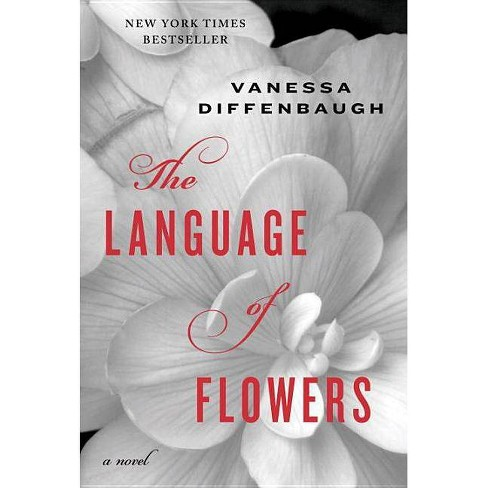 The Language of Flowers (Hardcover) by Vanessa Diffenbaugh - image 1 of 1