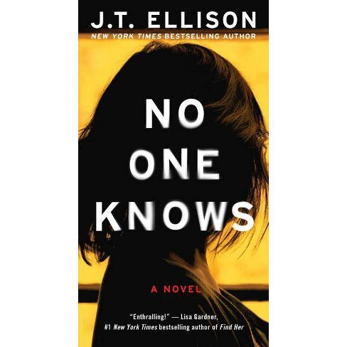 No One Knows - by  J T Ellison (Paperback) - image 1 of 1
