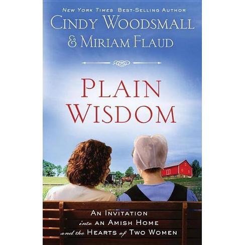 Plain Wisdom - by  Cindy Woodsmall & Miriam Flaud (Paperback) - image 1 of 1