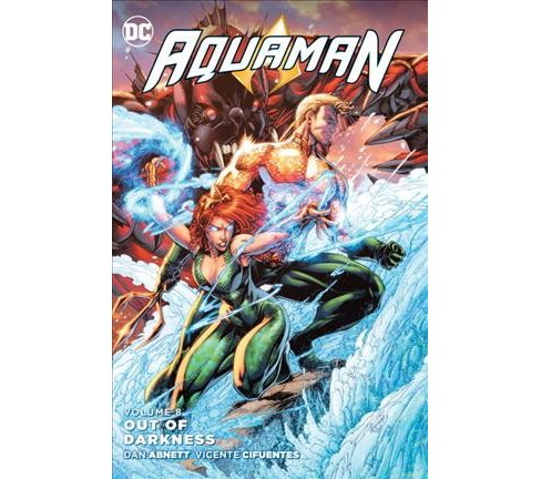 Aquaman 8 : Out of Darkness (Hardcover) (Dan Abnett) - image 1 of 1