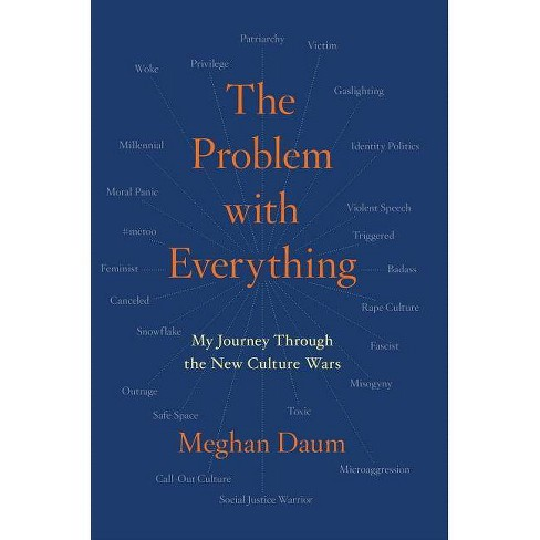 The Problem with Everything - by  Meghan Daum (Hardcover) - image 1 of 1
