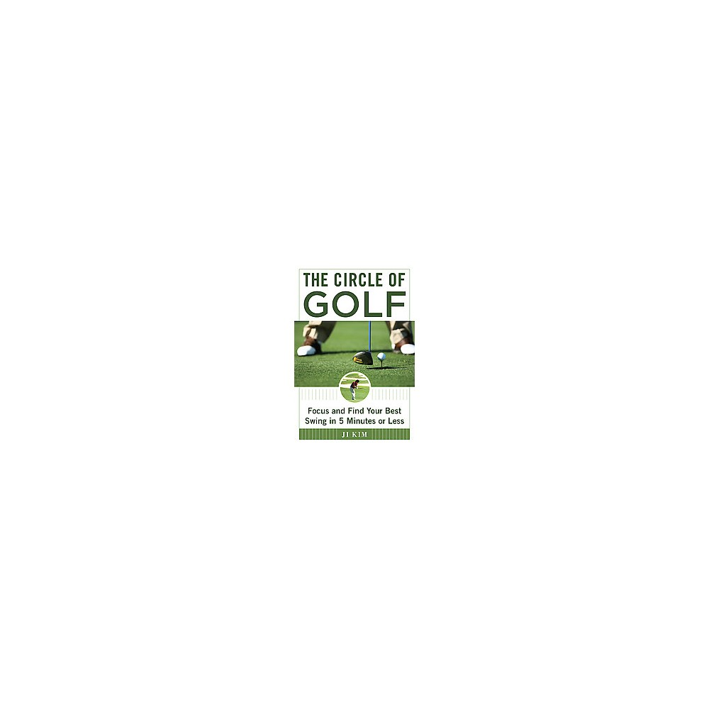 Eight Minutes to Better Golf : How to Improve Your Game by Finding Your Natural Swing (Hardcover) (Ji