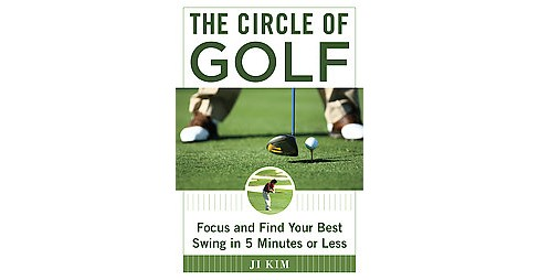 Eight Minutes to Better Golf : How to Improve Your Game by Finding Your Natural Swing (Hardcover) (Ji - image 1 of 1