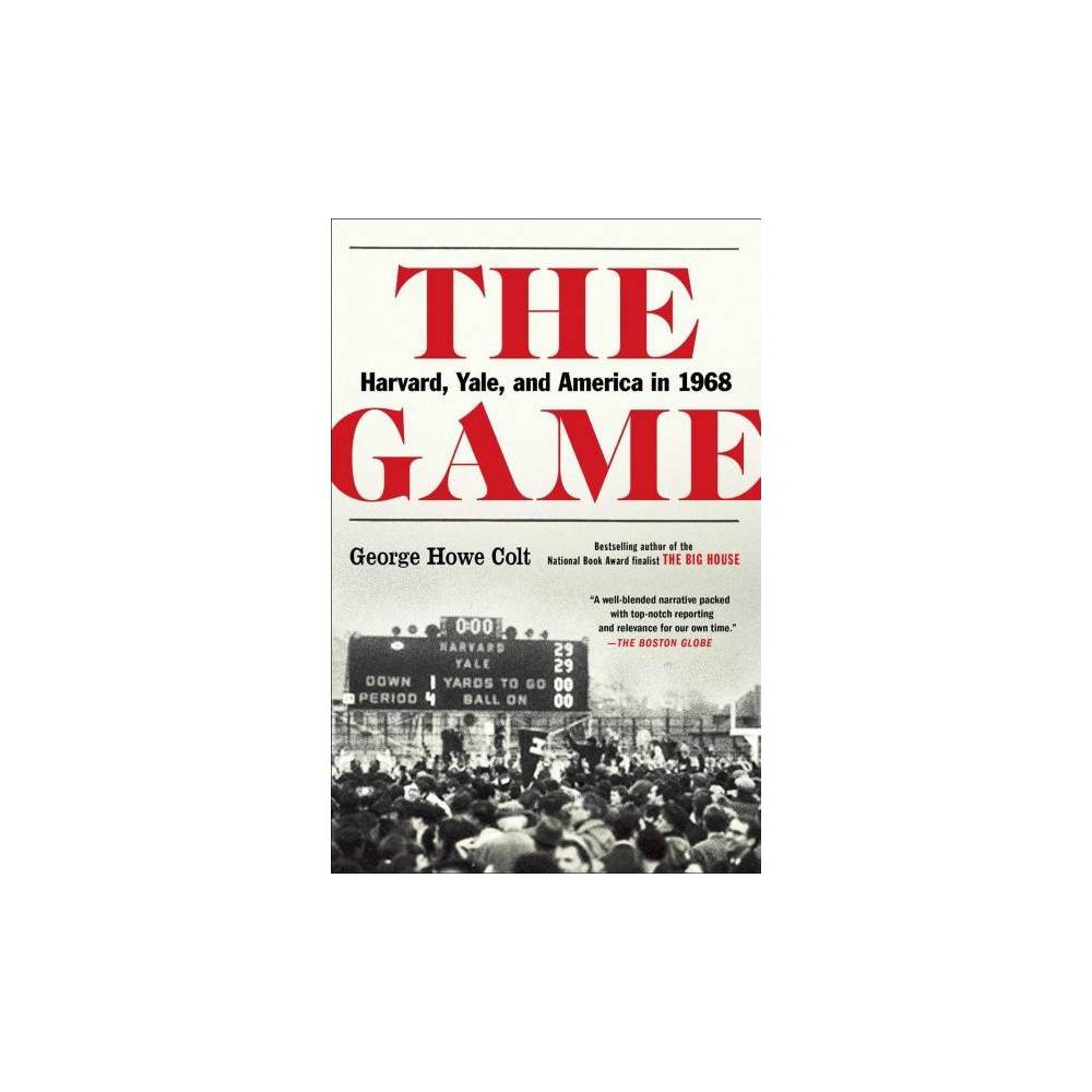 The Game - by George Howe Colt (Paperback)