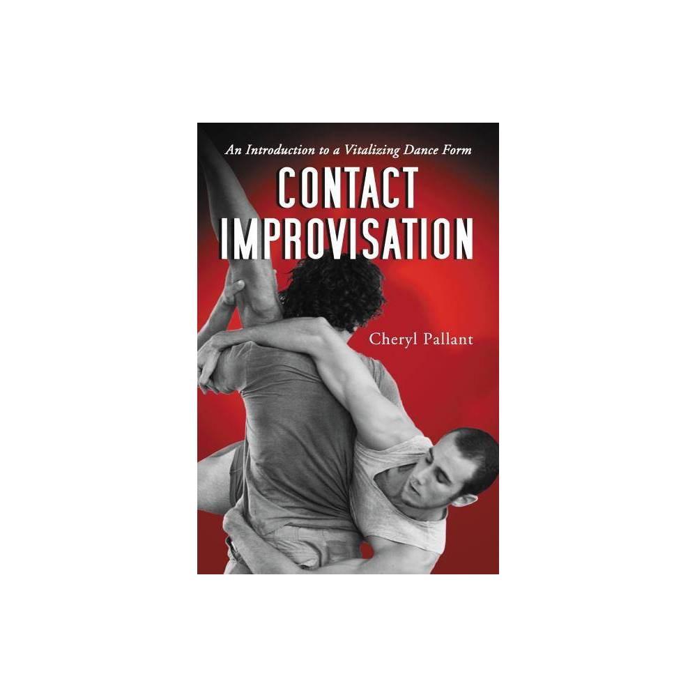 Contact Improvisation By Cheryl Pallant Paperback