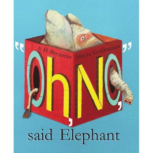"""""""oh, No,"""" Said Elephant - by  A H Benjamin (Hardcover) - image 1 of 1"""