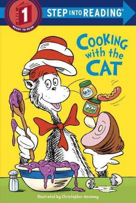 The Cat in the Hat: Cooking with the Cat - Dr. Seuss - by DR SEUSS (Board Book)