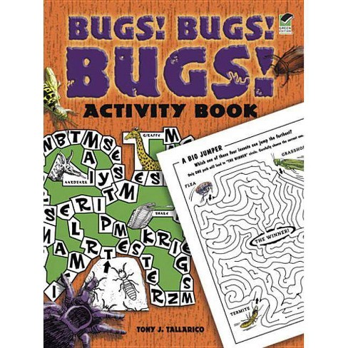 Bugs! Bugs! Bugs! Activity Book - (Dover Children's Activity Books) by  Tony J Tallarico (Paperback) - image 1 of 1