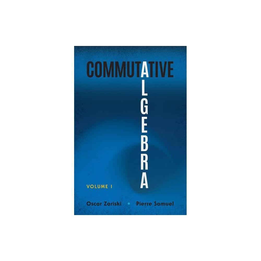 Commutative Algebra Dover Books On Mathematics By Oscar Zariski Pierre Samuel Paperback