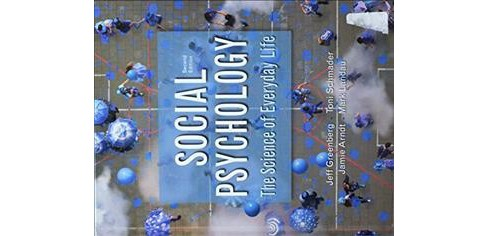 Social Psychology : The Science of Everyday Life -  (Hardcover) - image 1 of 1