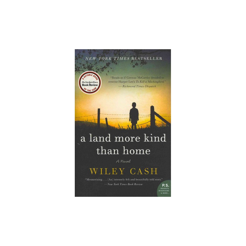 Land More Kind Than Home - Reprint by Wiley Cash (Paperback)