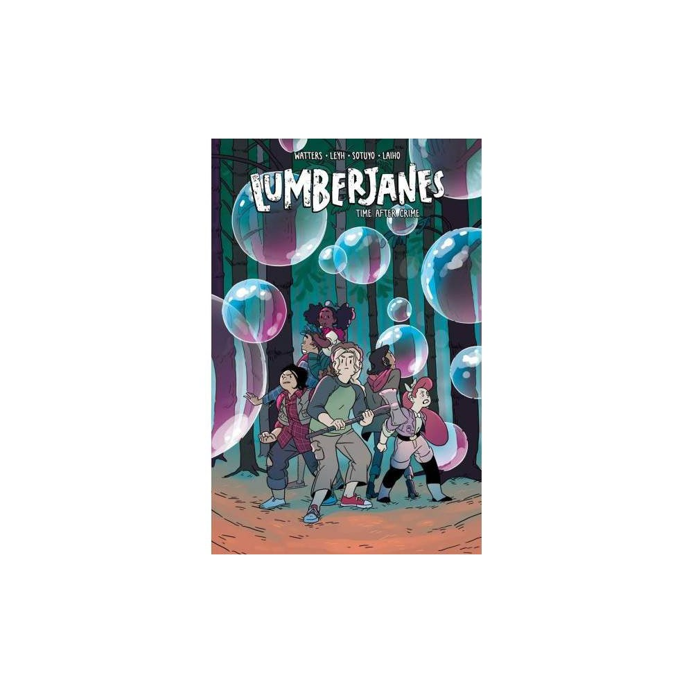 Lumberjanes 11 : Time After Crime - by Shannon Watters & Kat Leyh (Paperback)