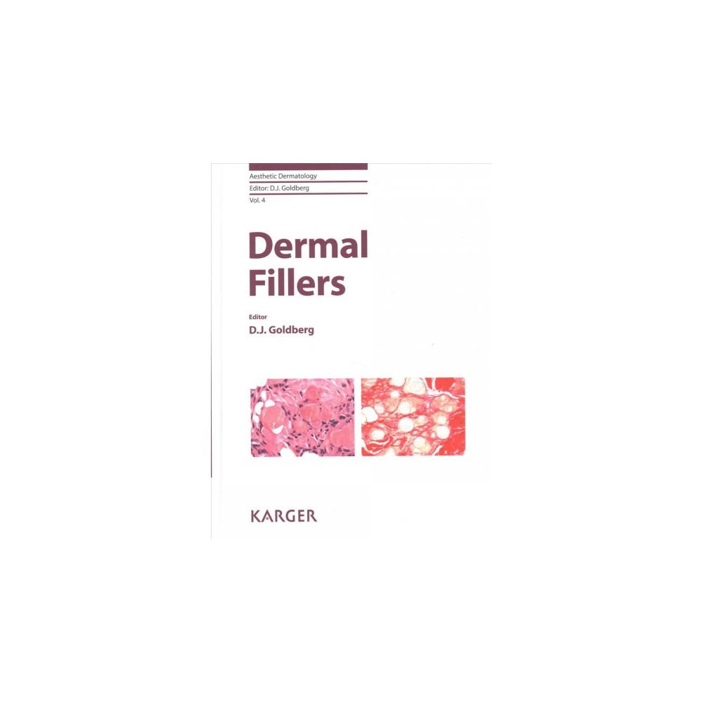 Dermal Fillers - (Aesthetic Dermatology) (Hardcover)