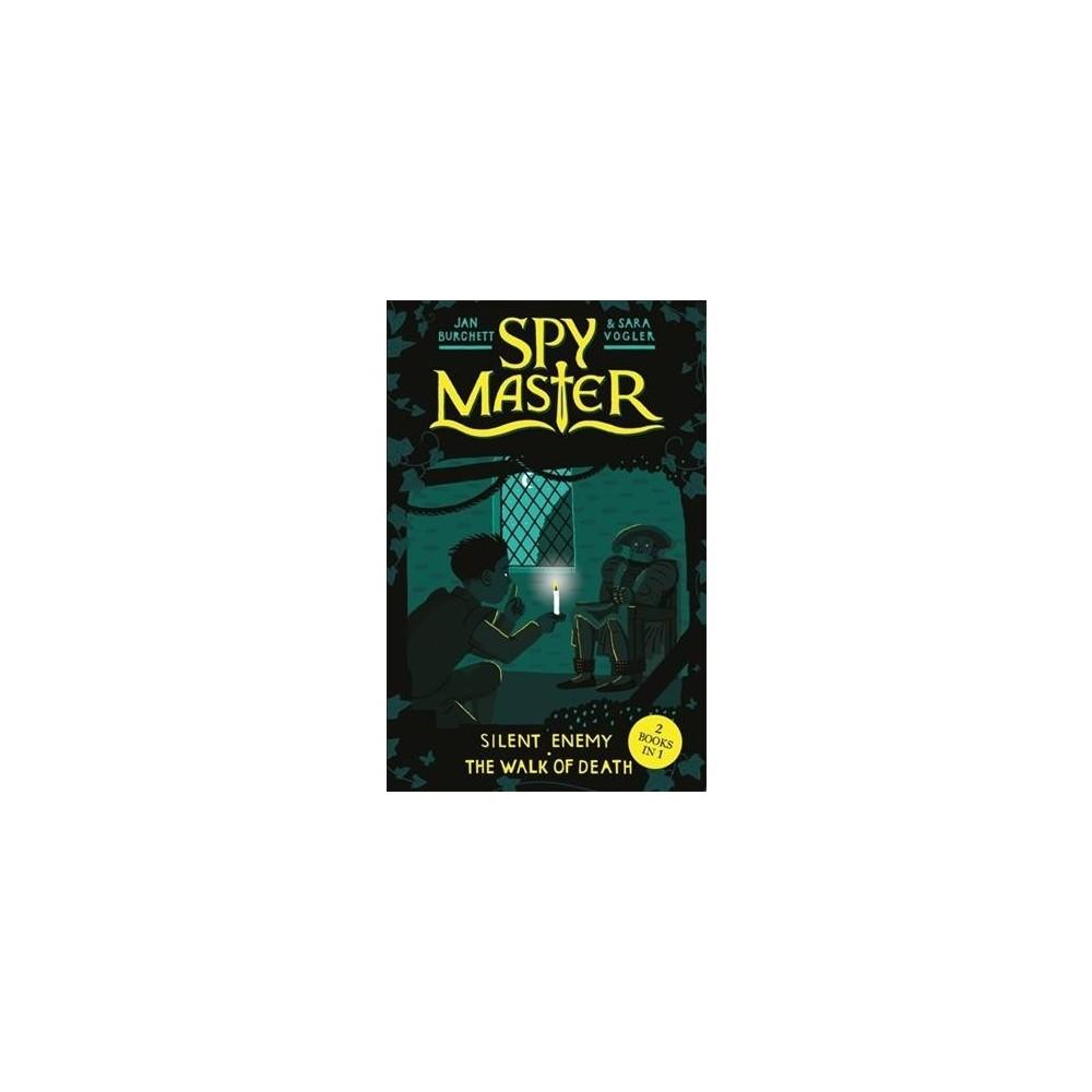 Silent Enemy and the Walk of Death - (Spy Master) by Jan Burchett & Sara Vogler (Paperback)