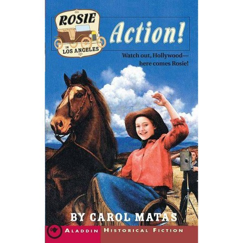 Rosie in Los Angeles: Action! - by  Carol Matas (Paperback) - image 1 of 1