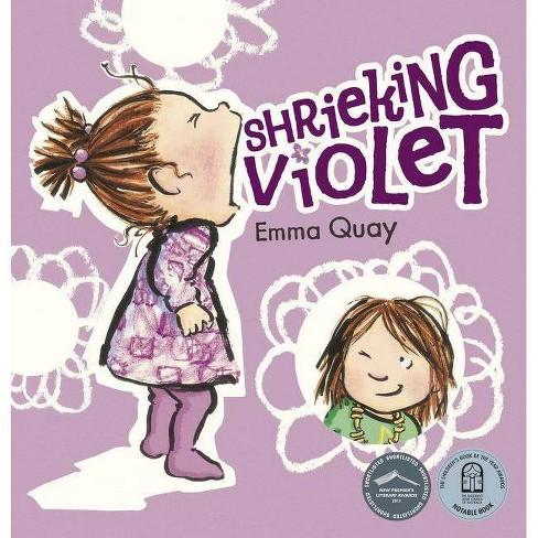 Shrieking Violet - by  Emma Quay (Paperback) - image 1 of 1
