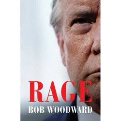 Rage - by Bob Woodward (Hardcover)