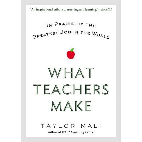 What Teachers Make - by  Taylor Mali (Paperback) - image 1 of 1