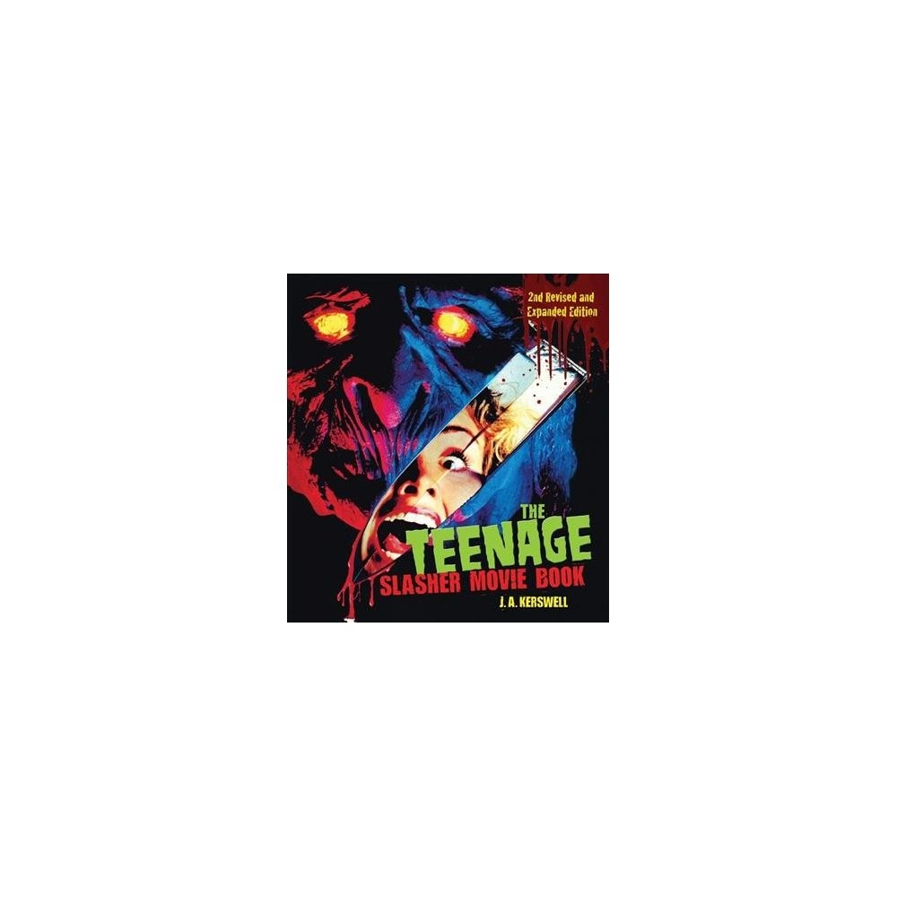 Teenage Slasher Movie Book - 2 Rev Exp by J. A. Kerswell (Paperback)