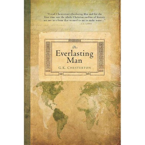 The Everlasting Man - by  G K Chesterton (Paperback) - image 1 of 1
