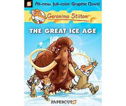 Geronimo Stilton 5 : The Great Ice Age (Hardcover) - image 1 of 1