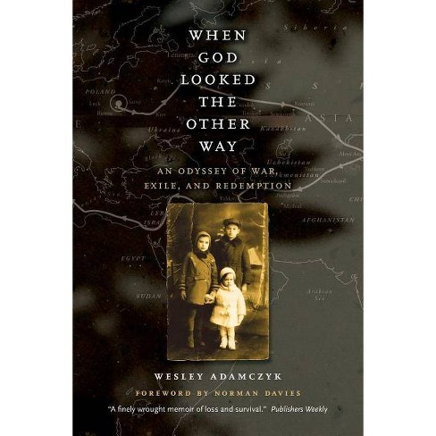 When God Looked the Other Way - by  Wesley Adamczyk (Paperback) - image 1 of 1