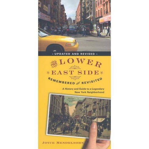 The Lower East Side Remembered and Revisited - by  Joyce Mendelsohn (Paperback) - image 1 of 1