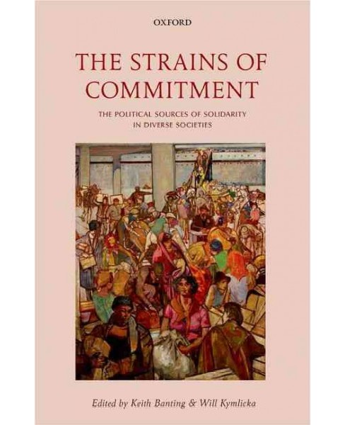 Strains of Commitment : The Political Sources of Solidarity in Diverse Societies (Hardcover) - image 1 of 1