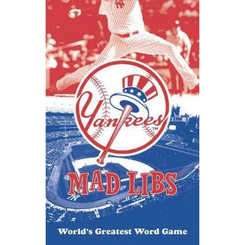 New York Yankees Mad Libs - (Mlb) by  Michael T Riley (Paperback) - image 1 of 1