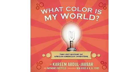 What Color Is My World? (Hardcover) by Kareem Abdul-Jabbar - image 1 of 1