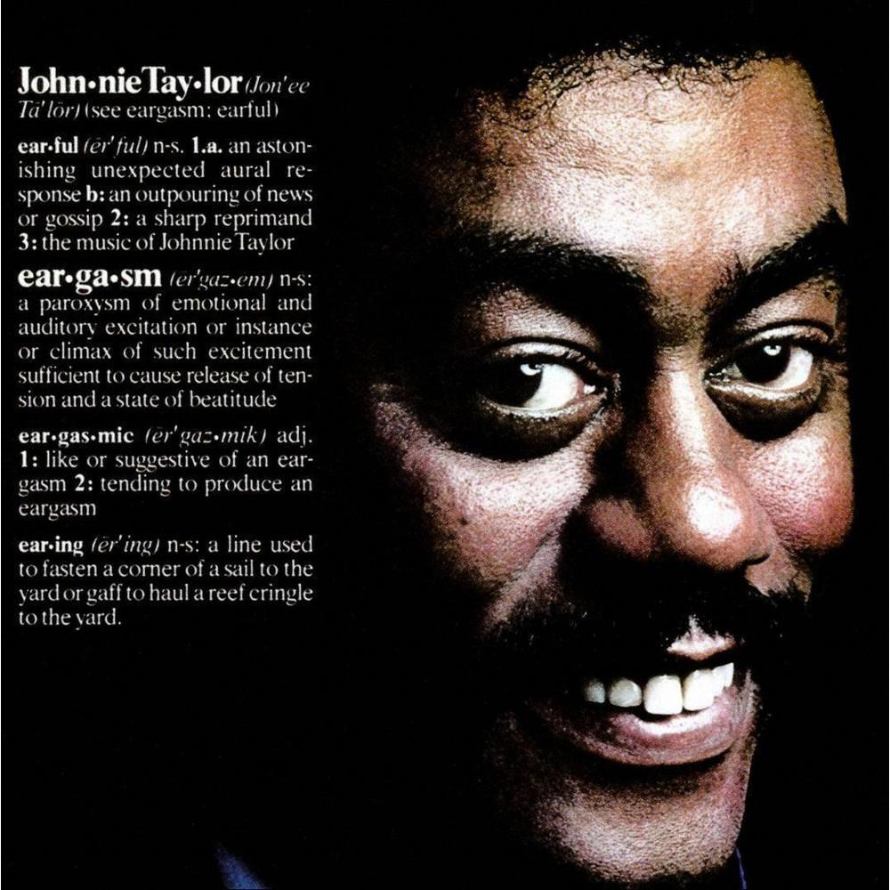Johnnie Taylor - Eargasm (CD)
