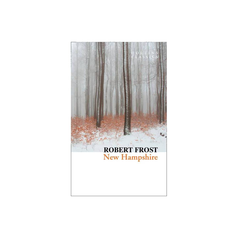 New Hampshire Collins Classics By Robert Frost Paperback