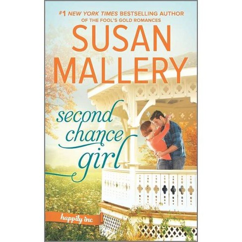 Second Chance Girl -  (Happily Inc) by Susan Mallery (Paperback) - image 1 of 1