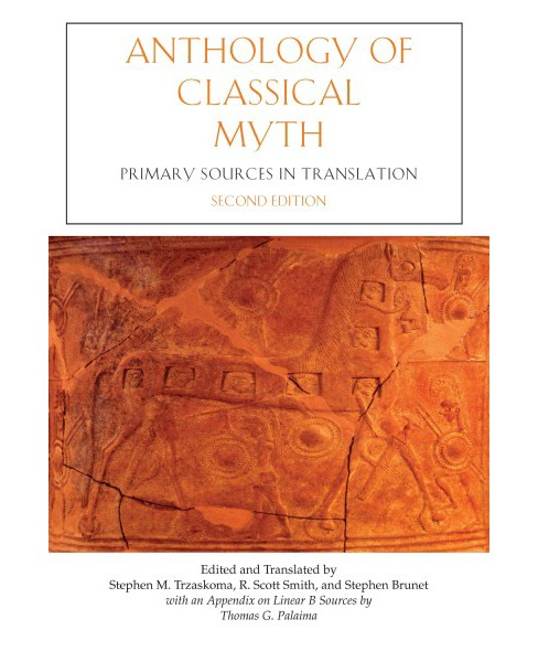 Anthology of Classical Myth : Primary Sources in Translation (Paperback) - image 1 of 1