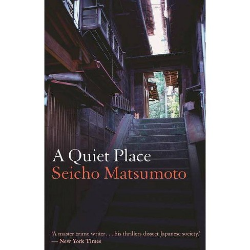 A Quiet Place - by  Seicho Matsumoto (Paperback) - image 1 of 1