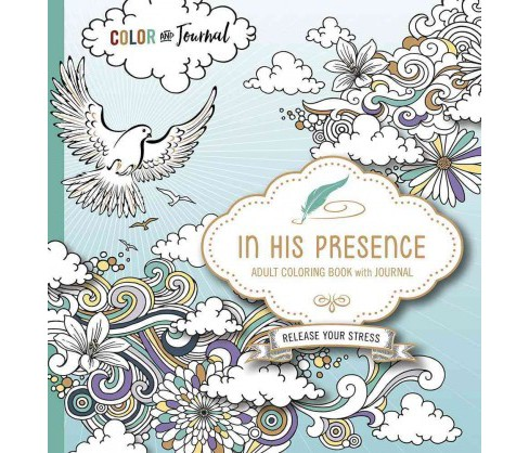 In His Presence Adult Coloring Book With Journal (Paperback) - image 1 of 1
