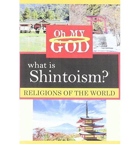 Oh my god:Religions what is shintoism (DVD) - image 1 of 1