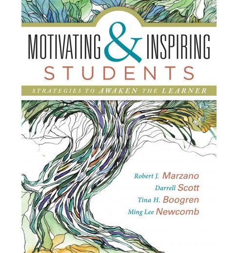 Motivating & Inspiring Students : Strategies to Awaken the Learner (Paperback) (Robert J. Marzano) - image 1 of 1
