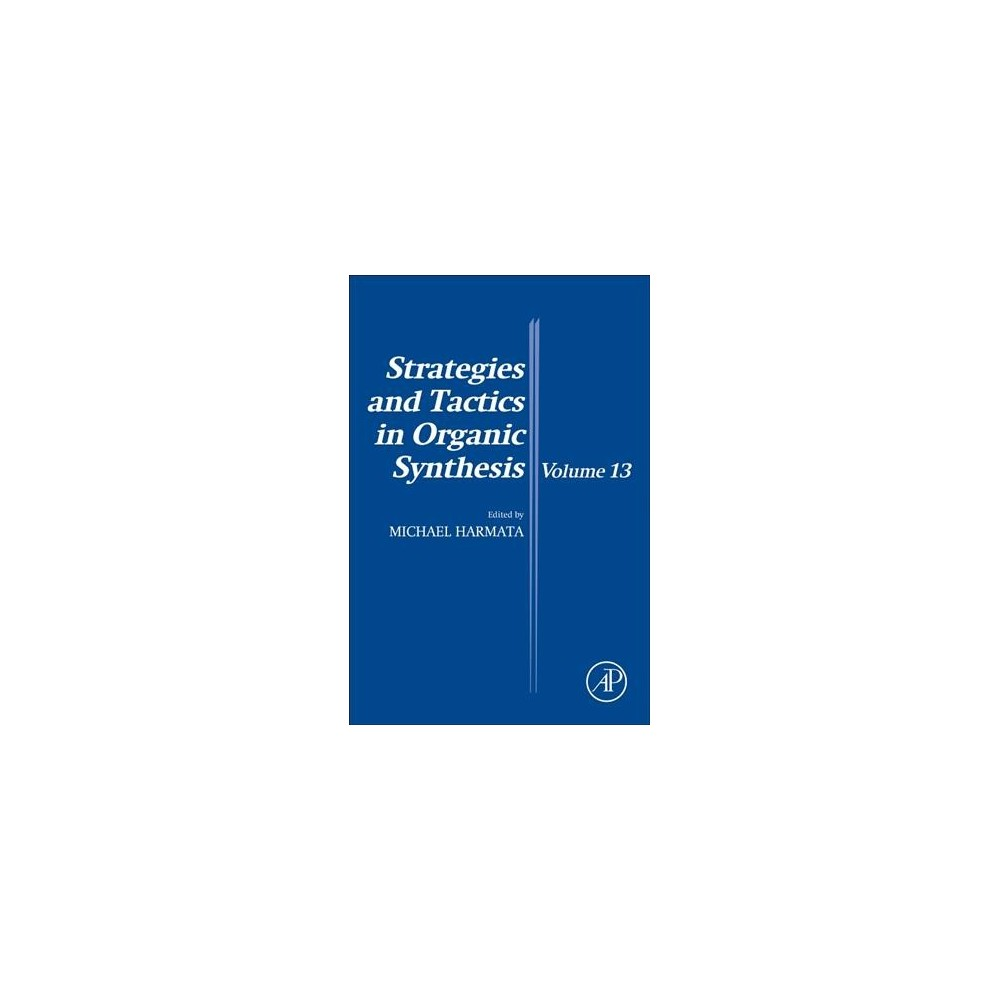 Strategies and Tactics in Organic Synthesis (Vol 13) (Paperback)