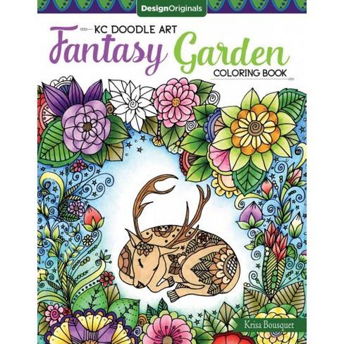 Kc Doodle Art Fantasy Garden Coloring Book Paperback Krisa