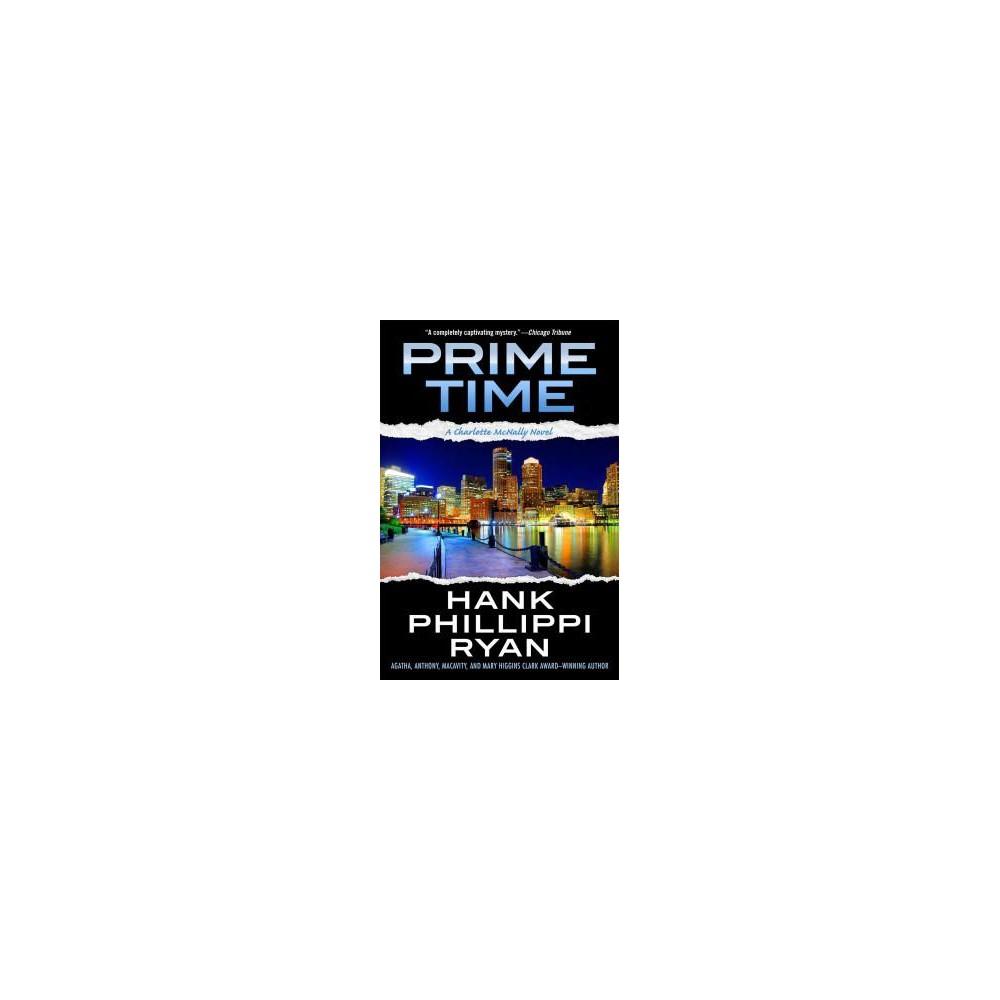 Prime Time (Paperback) (Hank Phillippi Ryan)
