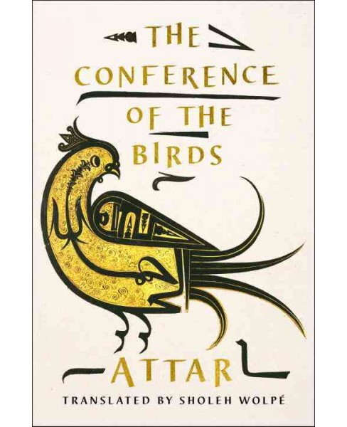 Conference of the Birds (Hardcover) (Attar) - image 1 of 1