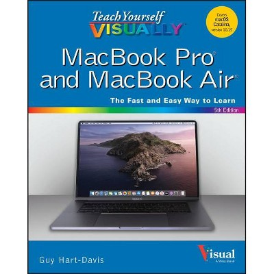 Teach Yourself Visually Macbook Pro and Macbook Air - 5th Edition by  Guy Hart-Davis (Paperback)