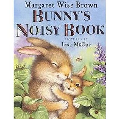 Bunny's Noisy Book (Hardcover)(Margaret Wise Brown)