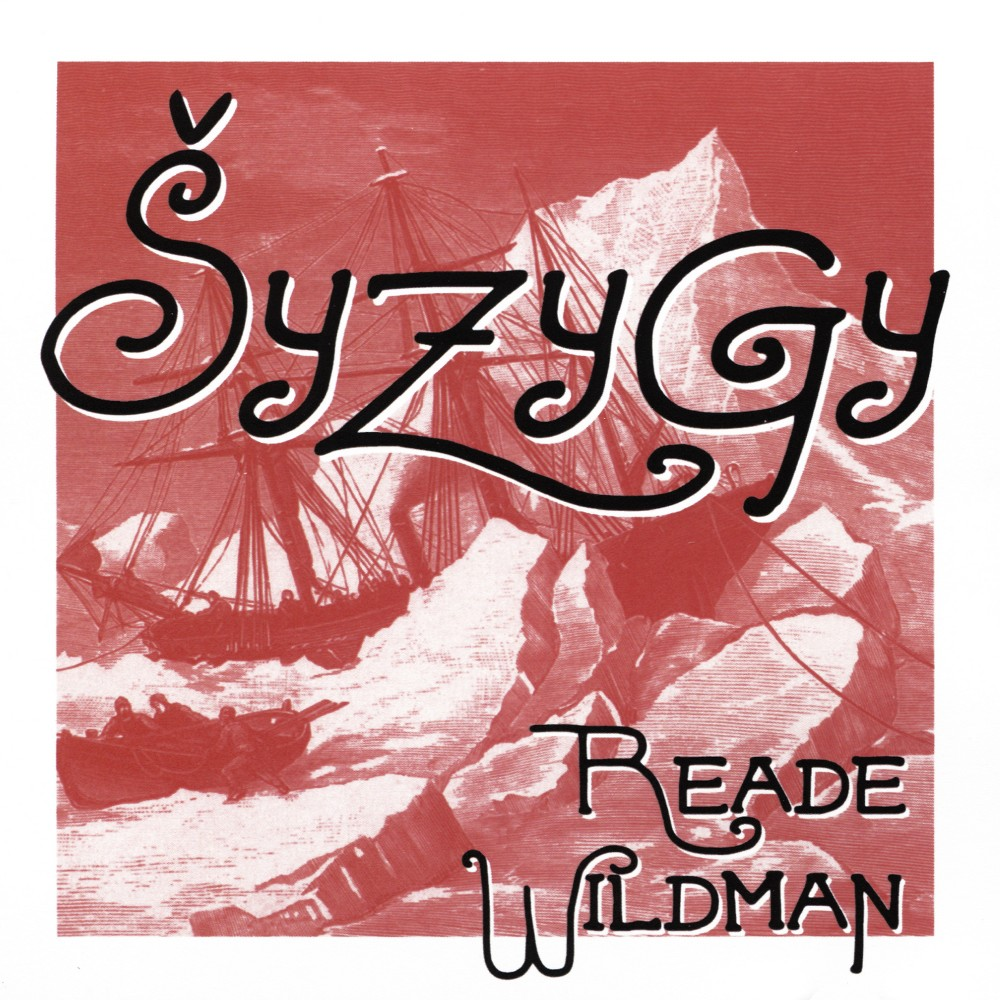 Reade Wildman - Syzygy (CD)