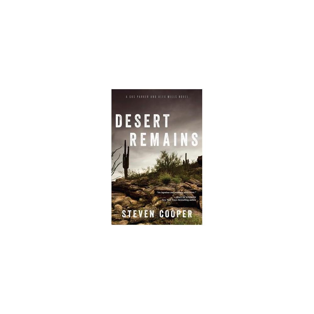 Desert Remains - (Gus Parker and Alex Mills) by Steven Cooper (Paperback)