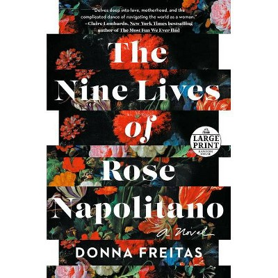 The Nine Lives of Rose Napolitano - Large Print by  Donna Freitas (Paperback)